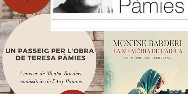 Un passeig per l'obra de Teresa Pàmies i presentació de la novel·la La memòria de l'aigua, a càrrec de Montse Barderi (AJORNAT)