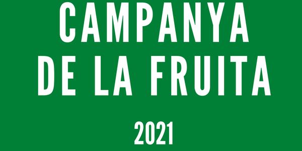 Campanya de la fruita 2021